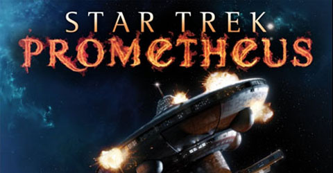 STAR TREK PROMETHEUS COVER